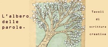 Tavoli di scrittura creativa - L'albero delle parole.